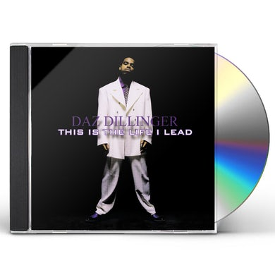 Daz Dillinger THIS IS LIFE I LEAD - CLEAN VERSION CD