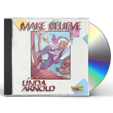 Linda Arnold MAKE BELIEVE CD
