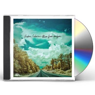 Anders Osborne THREE FREE AMIGOS CD