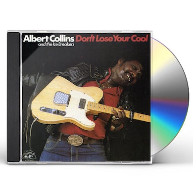 Albert Collins DON'T LOSE YOUR COOL CD
