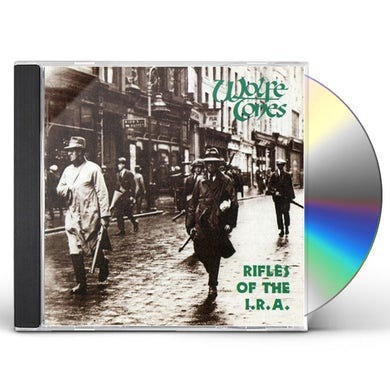 Wolfe Tones RIFLES OF THE I.R.A. CD