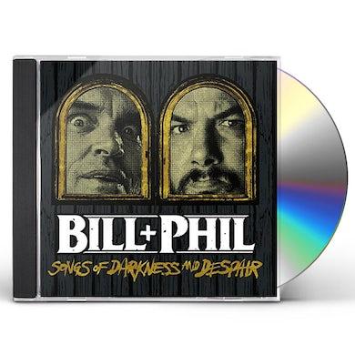 Bill & Phil SOUNDS OF DARKNESS & DESPAIR CD