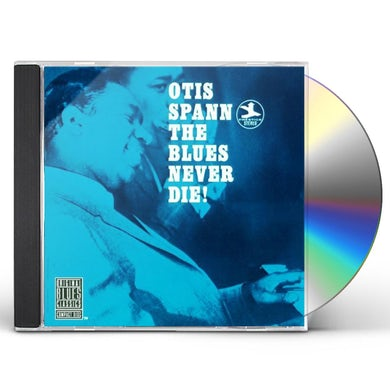 Otis Spann BLUES NEVER DIE CD