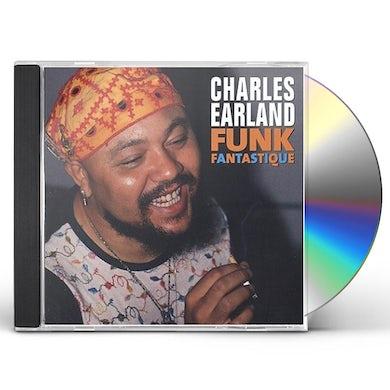 Charles Earland FUNK FANTASTIQUE CD