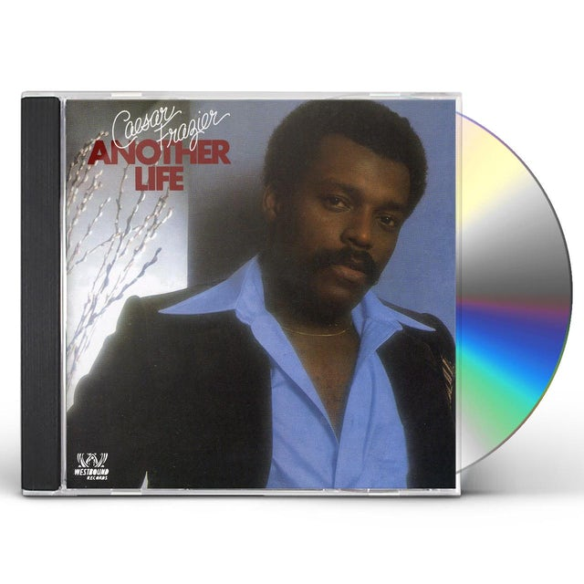Caesar Frazier ANOTHER LIFE PLUS CD