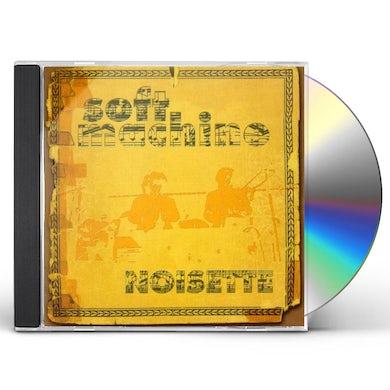 Soft Machine NOISETTE CD