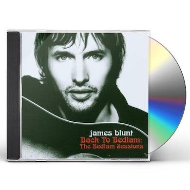 James Blunt BACK TO BEDLAM-BEDLAM SESSIONS (CD/DVD) CD