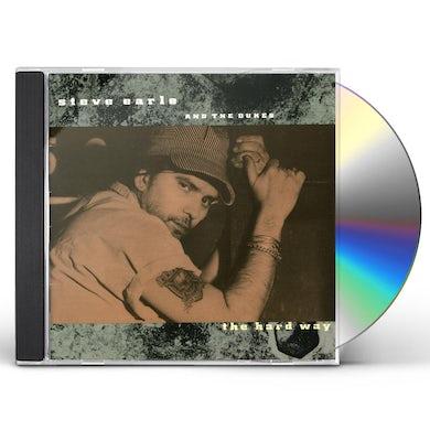 Steve Earle & The Dukes HARD WAY CD