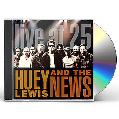 Huey Lewis & The News LIVE AT 25 CD