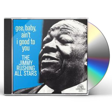 Jimmy Rushing GEE BABY AIN'T I GOOD TO YOU CD