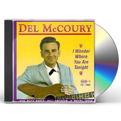 Del Mccoury I WONDER WHERE YOU ARE TONIGHT CD