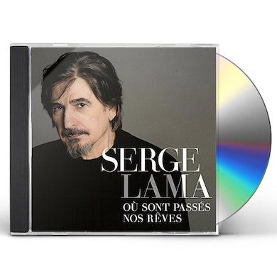 Serge Lama OU SONT PASSES NOS REVES CD