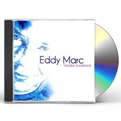 Eddy Marc TENDRE INSOLENCE CD