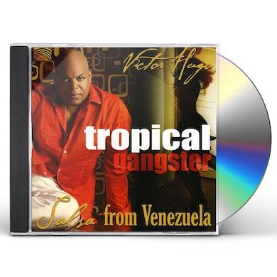 Victor Hugo TROPICAL GANGSTER: SALSA FROM VENEZUELA CD