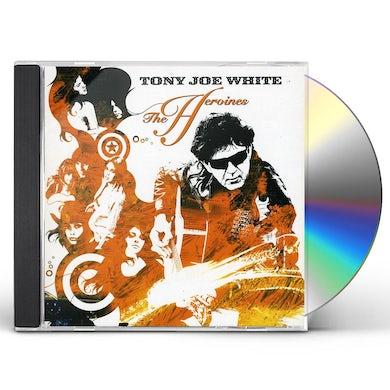 Tony Joe White HEROINES CD