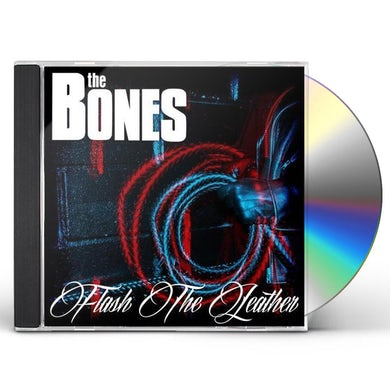 Bones FLASH THE LEATHER CD