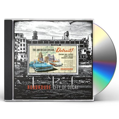 Roadhouse CITY OF DECAY CD