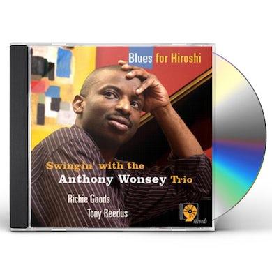 Anthony Wonsey BLUES FOR HIROSHI CD