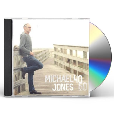 Michael Jones 40 60 CD