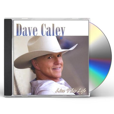 Dave Caley LIVE THIS LIFE CD