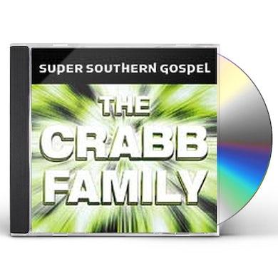 Crabb Family SUPER SOUTHERN GOSPEL CD