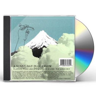 A Sunny Day In Glasgow PLANNING WEED LIKE IT'S ACID / LIFE IS LOSS CD