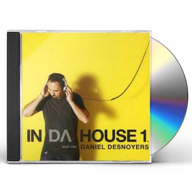 Daniel Desnoyers IN DA HOUSE 1: MIX CD