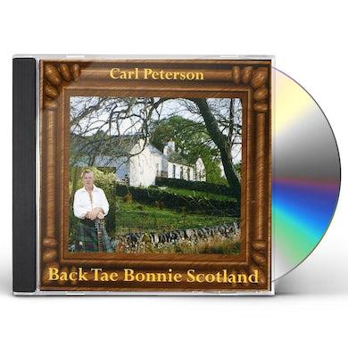 Carl Peterson BACK TAE BONNIE SCOTLAND CD