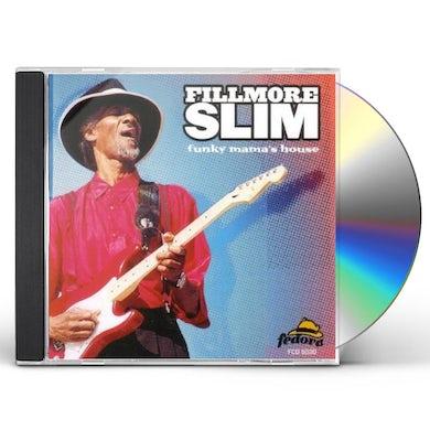 Fillmore Slim FUNKY MAMAS HOUSE CD
