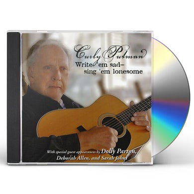 Curly Putman WRITE EM SAD: SING EM LONESOME CD