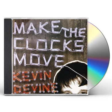 Kevin Devine MAKE THE CLOCKS MOVE CD