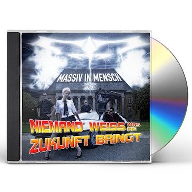 Massiv In Mensch NIEMAND WEISS WAS DIE ZUKUNFT BRINGT CD