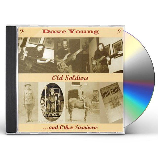 Dave Young OLD SOLDIERS & OTHER SURVIVORS CD