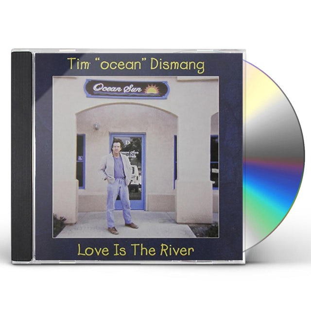 Tim LOVE IS THE RIVER CD