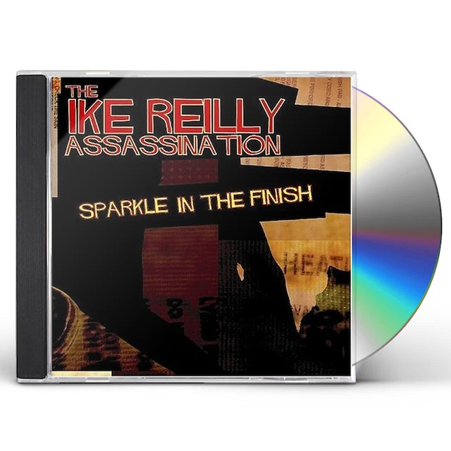 Ike Reilly SPARKLE IN THE FINISH CD
