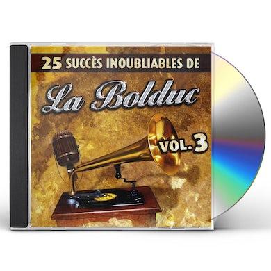 La Bolduc 25 SUCCES INOUBLIABLES 3 CD