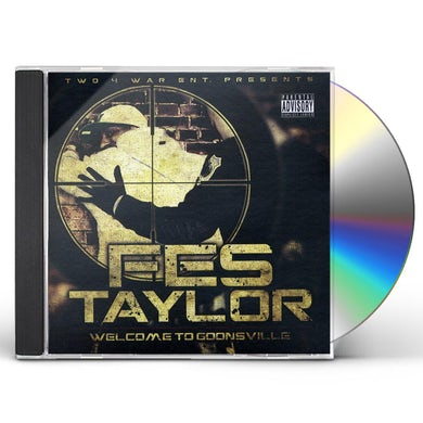 Fes Taylor WELCOME TO GOONSVILLE CD