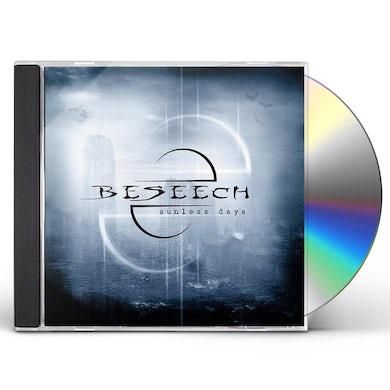 BESEECH SUNLESS DAYS CD