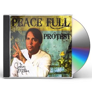 John Miller PEACE FULL PROTEST CD