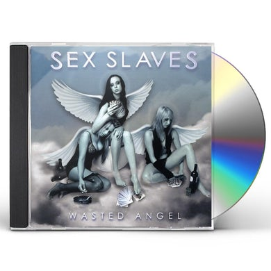 Sex Slaves WASTED ANGEL CD