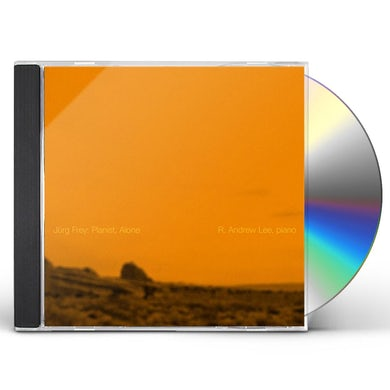 R. Andrew Lee JURG FREY: PIANIST, ALONE CD