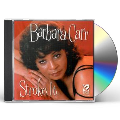 Barbara Carr STROKE IT CD