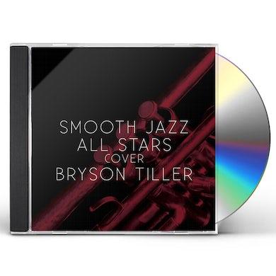 Smooth Jazz All Stars COVER BRYSON TILLER CD