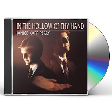 Janice Kapp Perry IN THE HOLLOW OF THY HAND CD