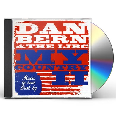 Dan Bern & The IJBC MY COUNTRY II CD