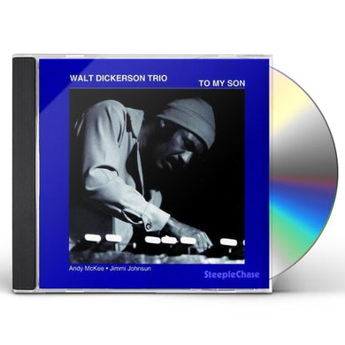 Walt Dickerson TO MY SON CD