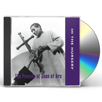 In The Nursery PASSION OF JOAN OF ARC CD