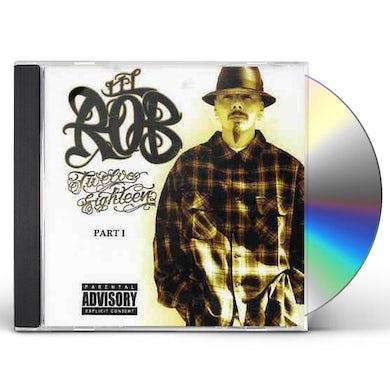 Lil Rob TWELVE EIGHTEEN PART 1 CD