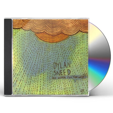 Dylan Sneed NO WORSE FOR THE WEAR EP CD