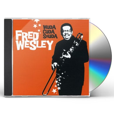 Fred Wesley WUDA CUDA SHUDA CD